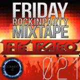 [THETKAEO] Friday Rockin Party Mixtape - 021