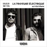 La Trayeuse Electrique #18 w/ Il Est Vilaine