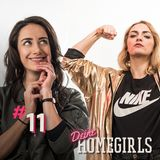 #11 Dein Homegirls - Podcast