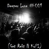 Deeper Love #001 Seraph  & KoPI