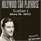 The Hollywood Star Playhouse - Safari (05-18-52)