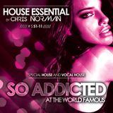 "Mix "" So Addicted "" Special House & Vocal House #S51-11 by Chris Norman"