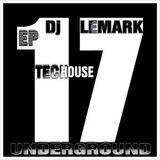 ►Dj LEMARK Presents EP : 17 ◄► VOCAL TECH HOUSE - UNDERGROUND TECH HOUSE - MINIMAL TECH HOUSE ◄