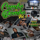 Supamaks.com Presents Combo To Bombo vol 4 Wiley meets D Double E