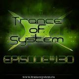 DJ Denori – Trance Of System Episode #130