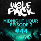 Wolfpack Midnight Hour Episode 2 #44