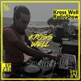 Kross Well RadioShow (Episode 233) 04.10.2019