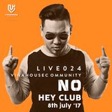 Vinahouse Community Live 024 - Dj No - HEY CLUB