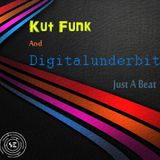 Kut Funk And Digitalunderbit  Just A Beat