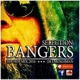 DJ EMENGIMAN - SELECTION BANGERS mix 2016