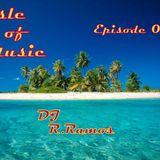DJ R.Ramos-Isle of Music Ep.01