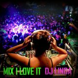 MIX I LOVE IT (DJ LINDA)