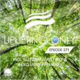 Ori Uplift - Uplifting Only 271 (incl. Ellez Ria Guestmix) [19.04.2018]