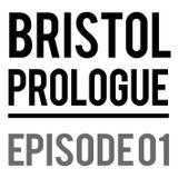 Bristol Prologue // Episode 1 // Hannah Drake and Justin Palmer from Insane Root