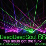 The Deep Deep Soul 66 - 'This Souls Got The Funk!'