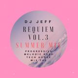 DJ JeFF Mix 143-PROGRESSIVE MELODIC DEEP HOUSE REQUIEM VOL.3