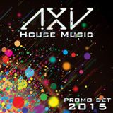 DJ Axid House Set 2015