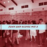 The Funk and Oldies Mix 2