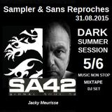 "RADIO S&SR Transmission n°975 -- 31.08.2015 (DARK SUMMER SESSION 5/6 - S&SR Special Guest ""SA 42"""