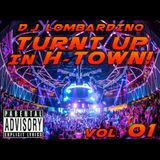 Turnt Up in H-Town! vol. 01