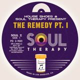 House Shoes x Soul Therapy - The Remedy PT. 1
