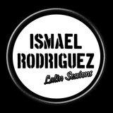 Ismael Rodriguez - Latin Sessions #001
