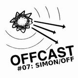 OFFCAST #07: Simon/Off