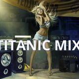 DJ AFROD - TITANIC MIX