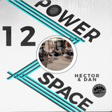POWER SPACE 12: HECTOR PLIMMER & DAN JOSE