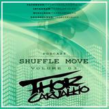 THOR CARVALHO | Shuffle Move #03