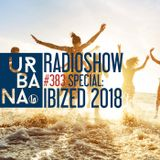 Urbana radio show by David Penn #383::: Special Ibized 18 - We are back in september!