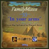 """In your arms"" (FamilyMixes#53)"
