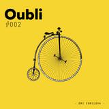 Oubli Days #002 - Emi Ermilova