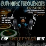 euPHoRiC FReQueNCieS ep6 END OF YEAR - digit@l buddha