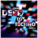 Phil Monnerat - From Deep To Techno Pt.2
