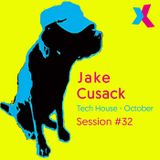 Jake Cusack - Tech house - October - Session 32