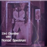 23rd Chamber - Show 1