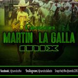 MARTIN LA GALLA MIX DJ NANDO