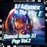 DJ Adamex - Dance Route 33 Megamix Pop Vol.2 (The Last Episode)