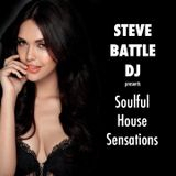 STEVE BATTLE DJ presents Soulful House Sensations