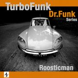 TurboFunk & Dr. Funk Series