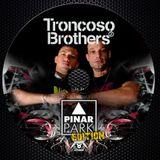DJ SET TRONCOSO BROTHERS@PINAR PARK EDITION