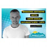 Weekend Anthems with Dave Eagle on Harbour Radio - Sat. 24th September