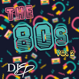 I Love the 80's: The Best of the 80's Vol 2
