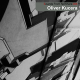 Sounds From NoWhere Podcast #068 - Oliver Kucera