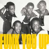 FUNK YOU UP!