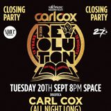 Carl Cox @ Music Is Revolution Closing Party, Discoteca, Space Ibiza, Spain 2016-09-20