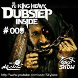 Fu King Heavy Dubstep Inside #009 - Skyloox (Session #10  Radio Declic FM)