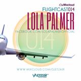 Flightcast014 | Lola Palmer