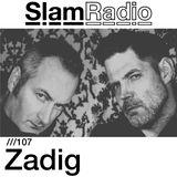 Slam Radio - 107 - Zadig